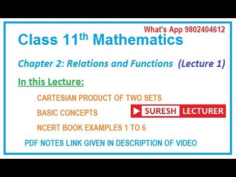 Class 11 maths Chapter 2 | Relations and Functions Part 1