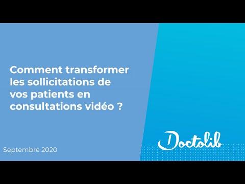 Rediffusion Webinaire : Comment transformer les sollicitations des patients en consultations vidéo ?