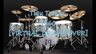 Triau Trackx - 1960 [Virtualdrumming Cover] - badampuia