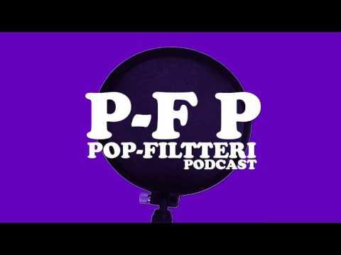 Pop-Filtteri Podcast #22 04.04.2016