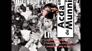 Acda en de Munnik - Het regent zonnestralen (Op Voorraad Live)