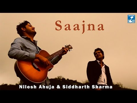 SAAJNA || NILESH AHUJA || SIDDHARTH SHARMA || ROMANTIC SONG || VIDEO