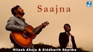 SAAJNA || NILESH AHUJA || SIDDHARTH SHARMA || ROMANTIC SONG || VIDEO