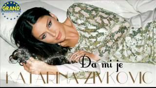 Katarina Zivkovic  Da mi je  2012