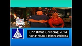 Christmas 2014 Greeting With Nathan Young And Dianna Michaels