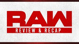 Monday Night RAW Review (9/17/18): WWE Crown Jewel, Multiple Title Matches & More