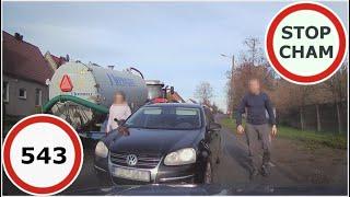 Stop Cham #543 - Niebezpieczne i chamskie sytuacje na drogach