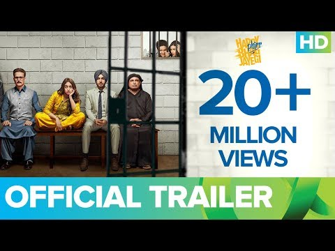 Happy Phirr Bhag Jayegi | Official Trailer