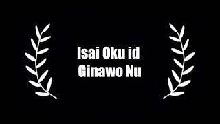 ISAI OKU ID GINAWONU (FHILIX DON) LIRIK