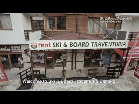 Ski & Board Traventuria - Bansko