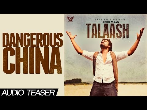 Babbu Maan - Dangerous China | Audio Teaser | Talaash - In Search of Soul | 2013