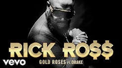 Rick Ross - Gold Roses (Audio) ft. Drake
