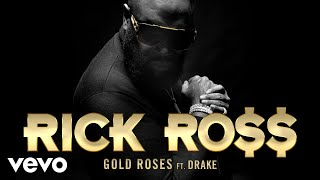 Rick Ross Gold Roses Audio.mp3