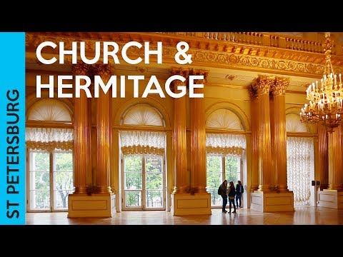 The Hermitage Museum & Church on Spilled Blood | ST PETERSBURG, RUSSIA (Vlog 3)