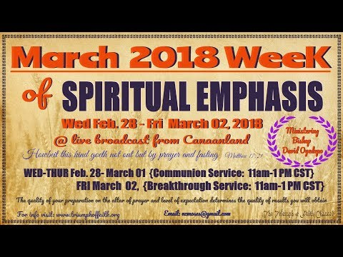 March 2018 Week of Spiritual Emphasis Day 1,  February 28, 2018