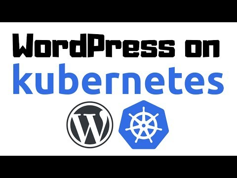 deploying-wordpress-on-kubernetes,-step-by-step