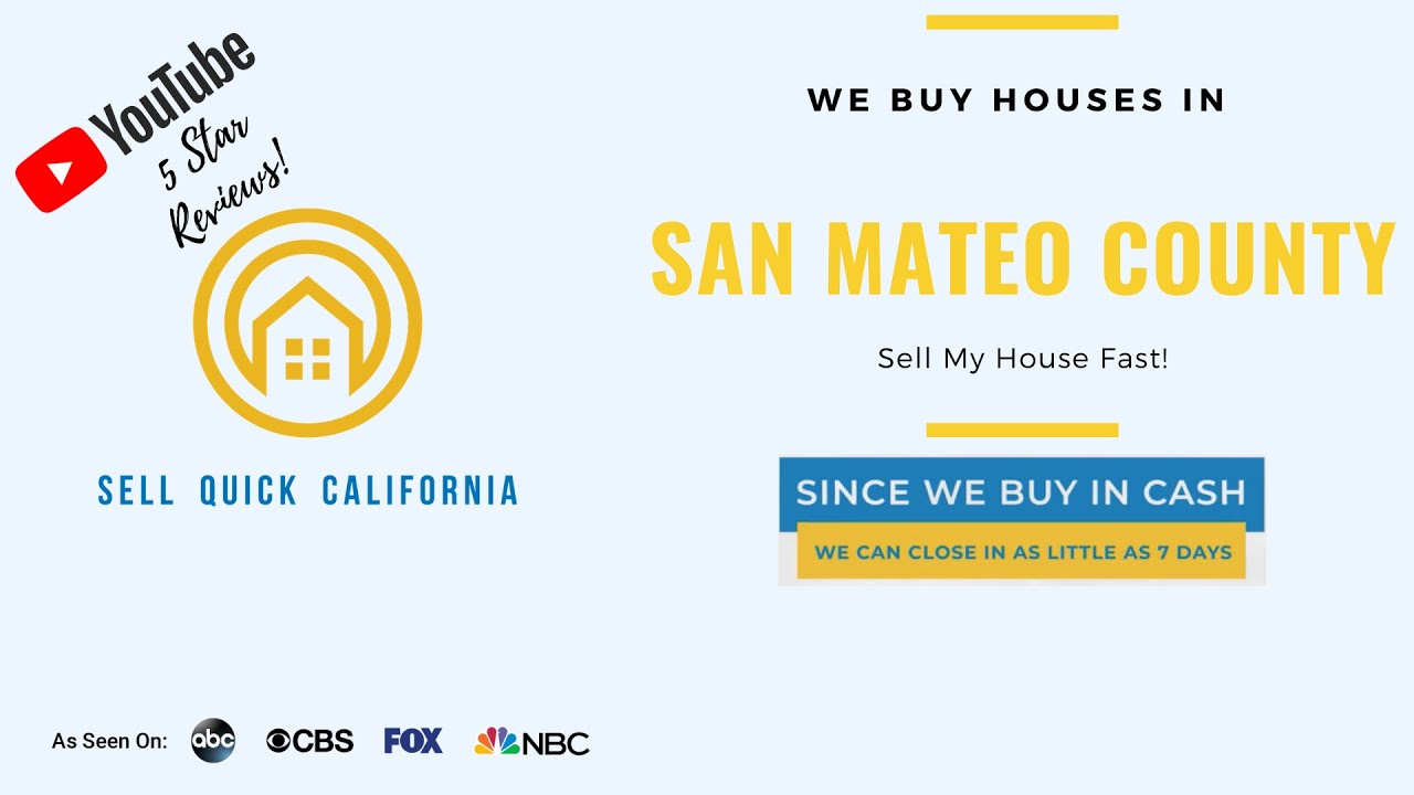"We Buy Houses In San Mateo County | Asking to ""Sell My House Fast?"""