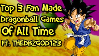 Top 3 Best Fan Made Dragonball Games Of All Time