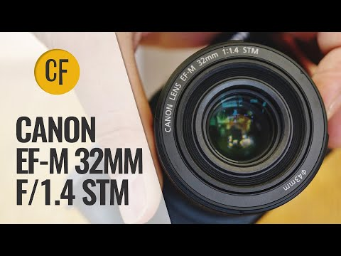 Canon EF-M 32mm F/1.4 STM Lens Review With Samples