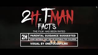 2h facts feat Tman the greeze