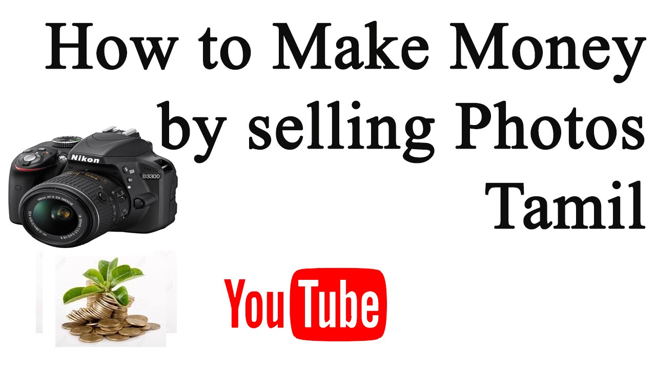 How to sell Photos online and Make Money |Tamil video ...