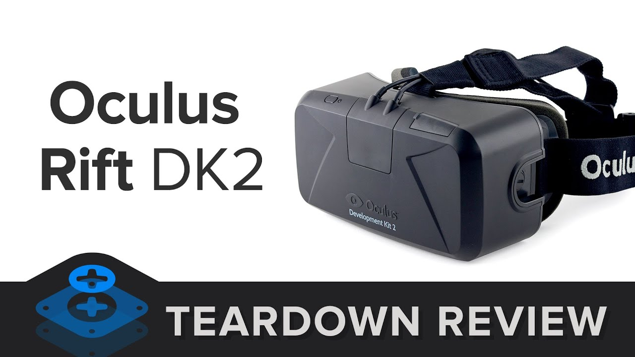 Oculus Rift Development Kit 2 Teardown - iFixit