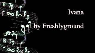 Ivana by Freshlyground