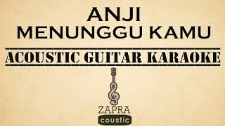Video Anji - Menunggu Kamu (OST Jelita Sejuba) (Acoustic Guitar Karaoke) download MP3, 3GP, MP4, WEBM, AVI, FLV April 2018