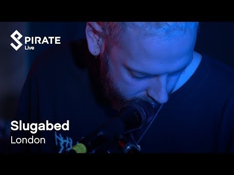 Slugabed - Stupid Earth | Pirate Live