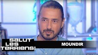 T'es culte : Moundir - Salut les terriens - 01/07/2017