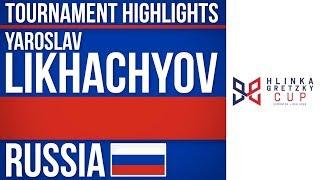 Yaroslav Likhachyov | Hlinka Gretzky Cup | Tournament Highlights