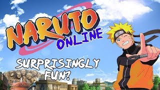 Naruto Online: Surprisingly Fun?