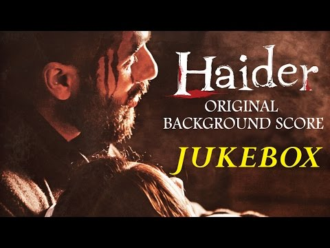Haider Background Score Jukebox | Vishal Bhardwaj