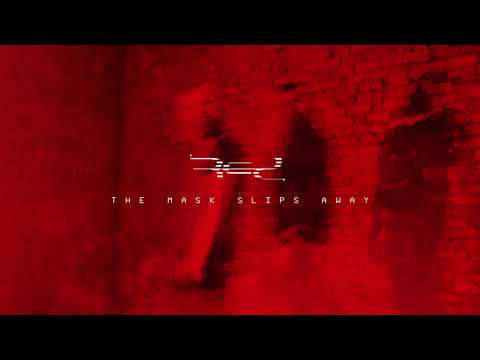 RED - The Mask Slips Away (Official Audio)