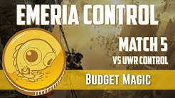Budget Magic: Mono-White Emeria Control vs UWR Control (Match 5)