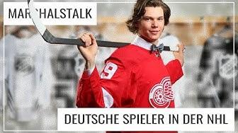 Deutsche Spieler in der NHL: Chancen und Erwartungen   #Marshalstalk