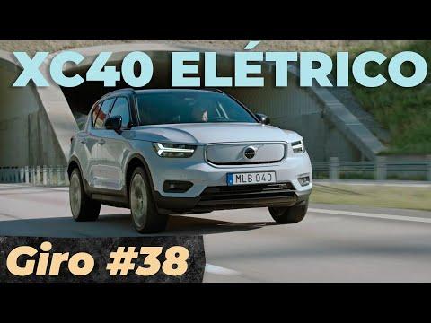 VOLVO XC40 100% ELÉTRICO CHEGOU / Giro #37
