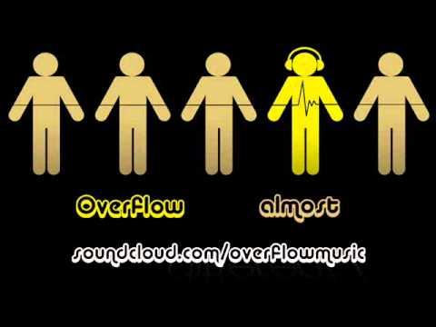 Overflow - Almost (Original Mix)