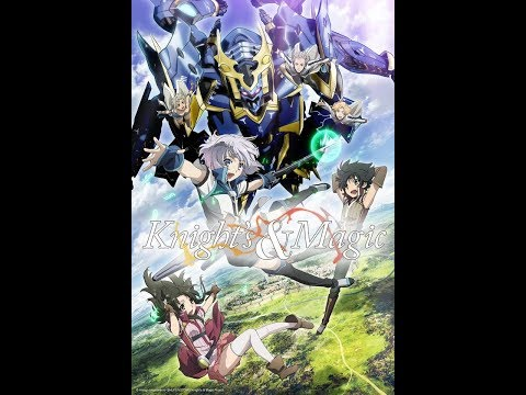 Knights & Magic Episode 1 English Dubbed 2017