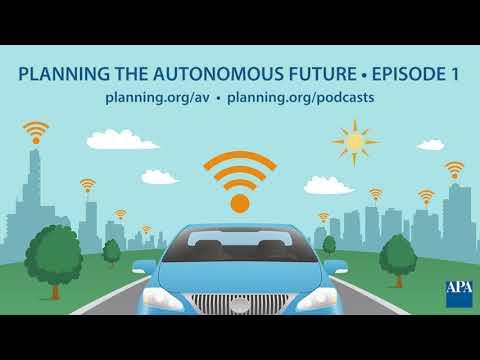 Planning the Autonomous Future: Episode 1