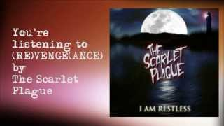 The Scarlet Plague - (RE)VENGE(ANCE) Lyrics