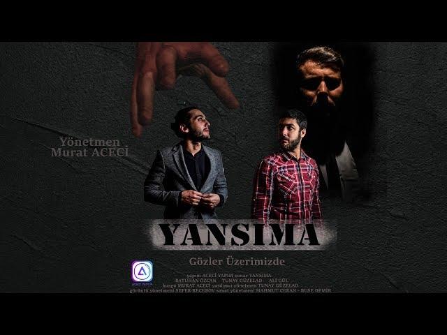Yansıma (Gözler Üzerimizde) Kısa Film 2019