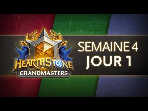 Hearthstone Europe Grandmasters Semaine 4 Jour 1