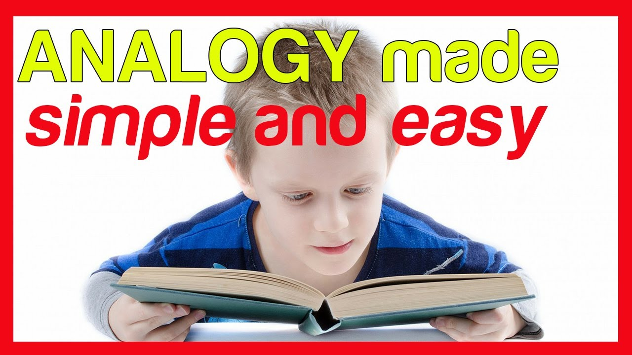 hight resolution of Types of Analogy   How to Pass A Word Analogy Test - YouTube