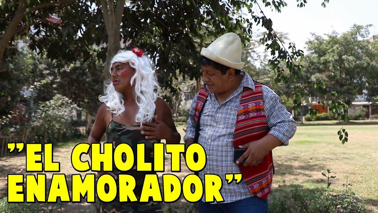 """""""EL CHOLITO ENAMORADOR"""" JUNTO AL CHINO RISAS - EL MOSTRITO - GORDITA SEXY"""