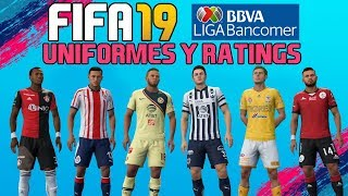 FIFA 19 | Liga MX | Uniformes y Ratings