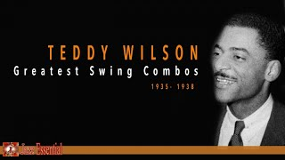 Teddy Wilson - Greatest Swing Combos