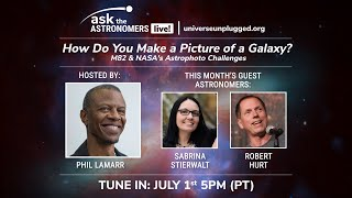 How Do You Make a Picture of a Galaxy? : Ask the Astronomers Live!