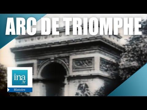 L'histoire de l'Arc de Triomphe | Archive INA