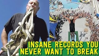 12 INSANE World Records You Will NEVER Want to Break